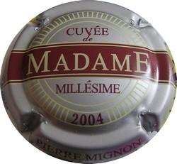 PIERRE MIGNON  cuvée Madame n°40f  2004 fond argent